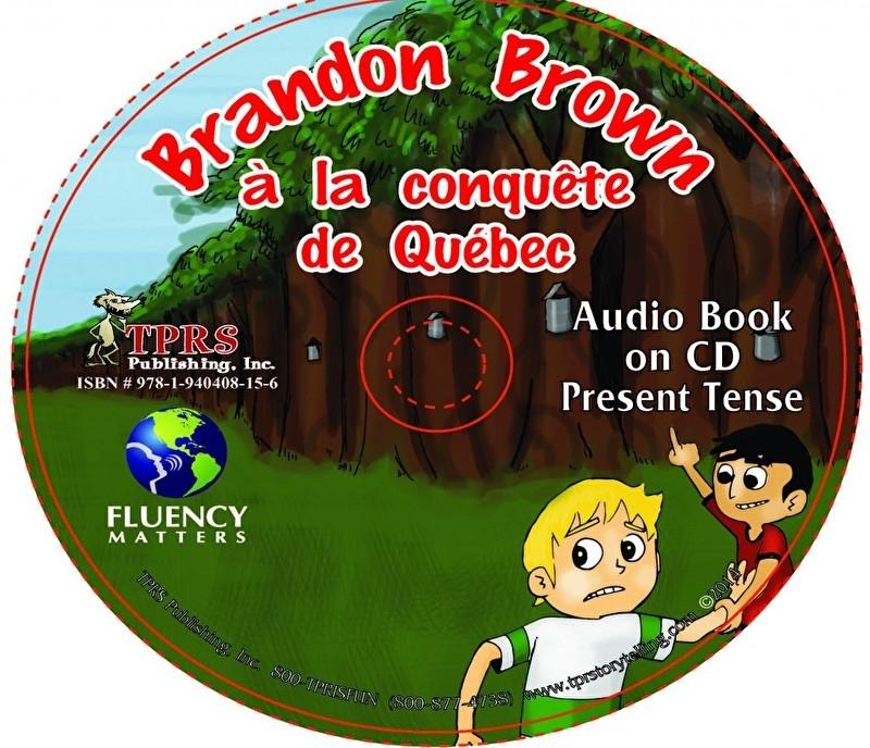Brandon Brown à la conquête de Quèbec - Audio Book on CD / present
