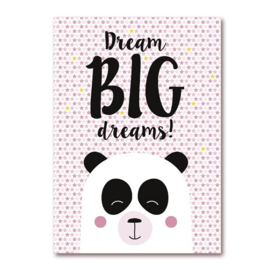 Dream Big Dreams - Panda Meisjes Poster