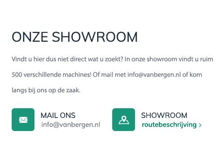 In onze showroom vindt u ruim 500 verschillende machines!