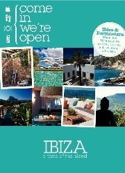 Come in we're open IBIZA