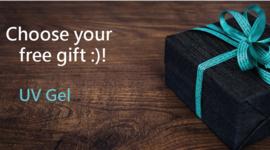 Choose your free gift :)!  UV Gel
