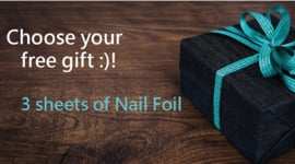 Choose your free gift :)!  3 sheets of Nail Foil