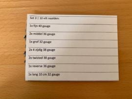 Set 3 | 10 verschillende naalden: 1x fijn 40 gauge | 2x middel 36 gauge |1x grof 32 gauge | 2x 4 zijdig 38 gauge |2x twisted 38 gauge | 1x reverse 36 gauge | 1x lang 10 cm 32 gauge