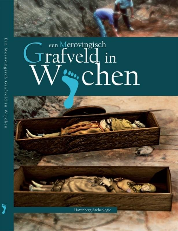 Een Merovingisch grafveld in Wijchen