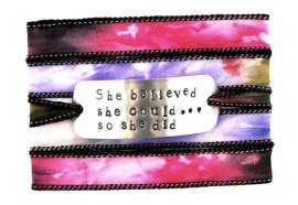 Wikkelarmband habotai zijde ,quote armband, inspiratie armband, handgestempeld, SHE BELIEVED SHE COULD SO SHE DID