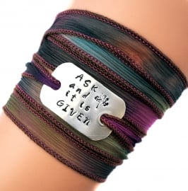 Wikkelarmband crinkle zijde#100  inspiratie armband handgestempeld, Ask and it is given, Law of Attraction, LOA, spiritual gift