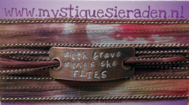 Zijden wikkelarmband, yoga armband,quote armband, inspiratie armband, handgestempeld,with brave wings she flies #173