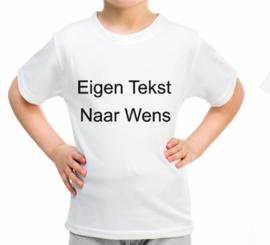 Shirt- met eigen gewenste tekst