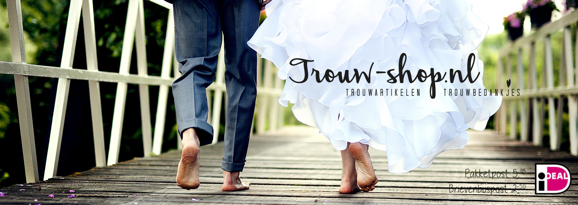 www.trouw-shop.nl - Trouwartikelen & trouwbedankjes