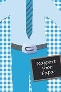 Rapport voor Papa