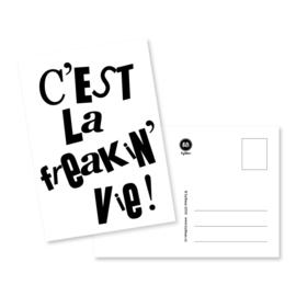 Kaart C'est la freakin' vie