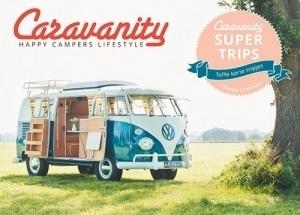 Caravanity Supertrips – toffe, korte tripjes