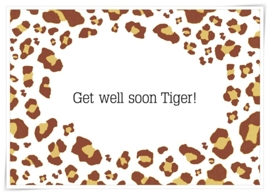 Get well soon Tiger!