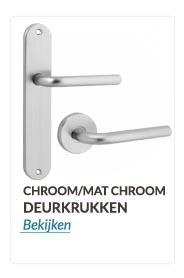 Deurkrukken en Deurklinken chroom/mat chroom