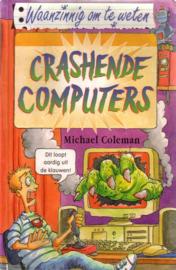 Waanzinnig om te weten: Michael Coleman - Crashende computers