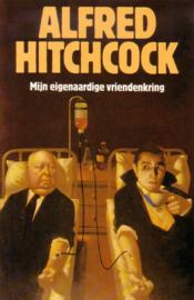 Alfred Hitchcock - Mijn eigenaardige vriendenkring
