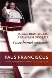 Jorge Bergoglio/Abraham Skorka - Over hemel en aarde