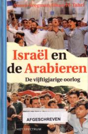 Ahron Bregman/Jihan El-Tahri - Israël en de Arabieren: De vijftigjarige oorlog