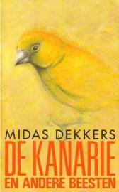 Midas Dekkers - De kanarie en andere beesten