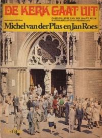 De kerk gaat uit - Familiealbum van een halve eeuw katholiek leven in Nederland