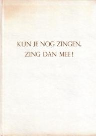 J. Veldkamp/K. de Boer - Kun je nog zingen, zing dan mee!