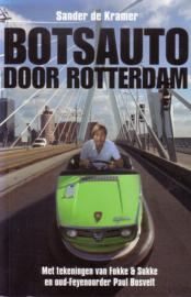 Sander de Kramer - Botsauto door Rotterdam