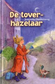 Jeannette Donkersteeg - De toverhazelaar
