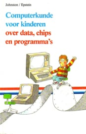 J.M. Johnston - Computerkunde voor kinderen: over data, chips en programma's