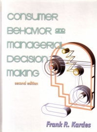 Frank R. Kardes - Consumer Behavior and Managerial Decision Making [second edition]