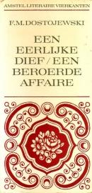 F.M. Dostojewski - Een eerlijke dief/Een beroerde affaire