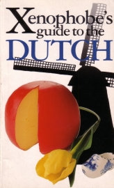The Xenophobe`s Guide to the Dutch