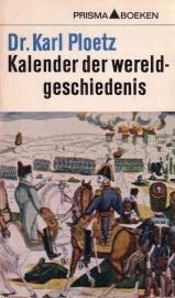Dr. Karl Ploetz - Kalender der wereldgeschiedenis