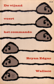 Bryan Edgar Wallace - De vijand voert het commando