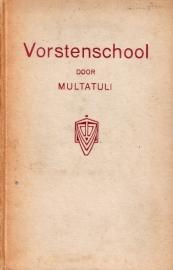 Multatuli - Vorstenschool [toneelstuk]
