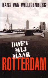 Hans van Willigenburg - Doet mij maar Rotterdam