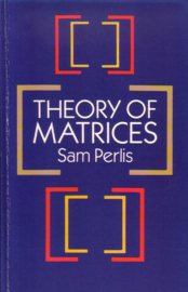 Sam Perlis - Theory of Matrices