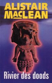 Alistair MacLean - Rivier des doods