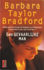 Barbara Taylor Bradford - Een gevaarlijke man