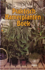 Joan Lee Faust - Praktisch Kamerplanten Boek