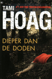 Tami Hoag - Dieper dan de doden