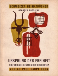Georges Grosjean - Ursprung der Freiheit