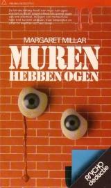 Margaret Millar - Muren hebben ogen
