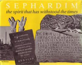 Piet Huisman - Sephardim. The Spirit that has Withstood The Times