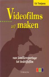 Ed Tietjens - Videofilms zelf maken