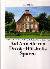 Auf Annette von Droste-Hülshoffs Spuren - Eine Bildreise
