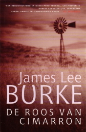 James Lee Burke - De roos van Cimarron