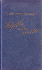 Gerda van Wageningen - Idylle aan het water [trilogie]