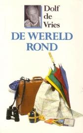 Dolf de Vries - De wereld rond