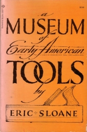 Eric Sloane - A Museum of Early American Tools