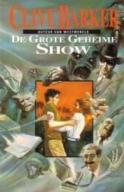 Clive Barker - De Grote Geheime Show